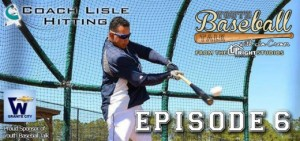 Coach Matt Lisle & Jim discuss hitting, youth development, and more