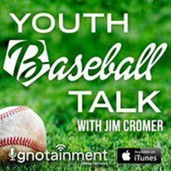 Youth Baseball Talk – Podcast